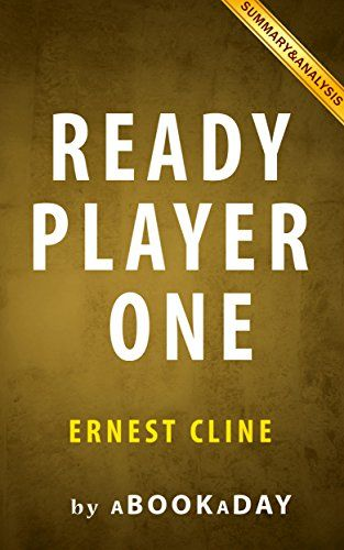 Ready Player One Quotes Love: Best 25+ Ready Player One Summary Ideas On Pinterest