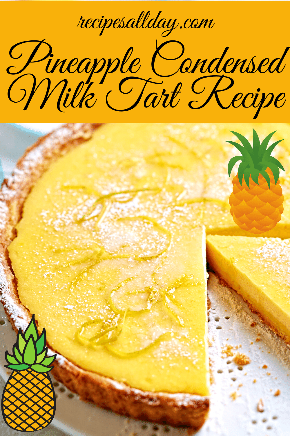 Pineapple Condensed Milk Tart Recipe Recipe In 2020 Tart Recipes Milk Tart Condensed Milk Recipes