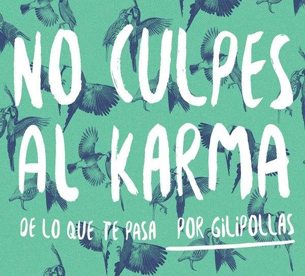 NO CULPES AL KARMA DE LO QUE TE PASA POR GILIPOLLAS - Teaser trailer http://trailersyestrenos.es/no-culpes-al-karma-de-lo-que-te-pasa-por-gilipollas-teaser-trailer/