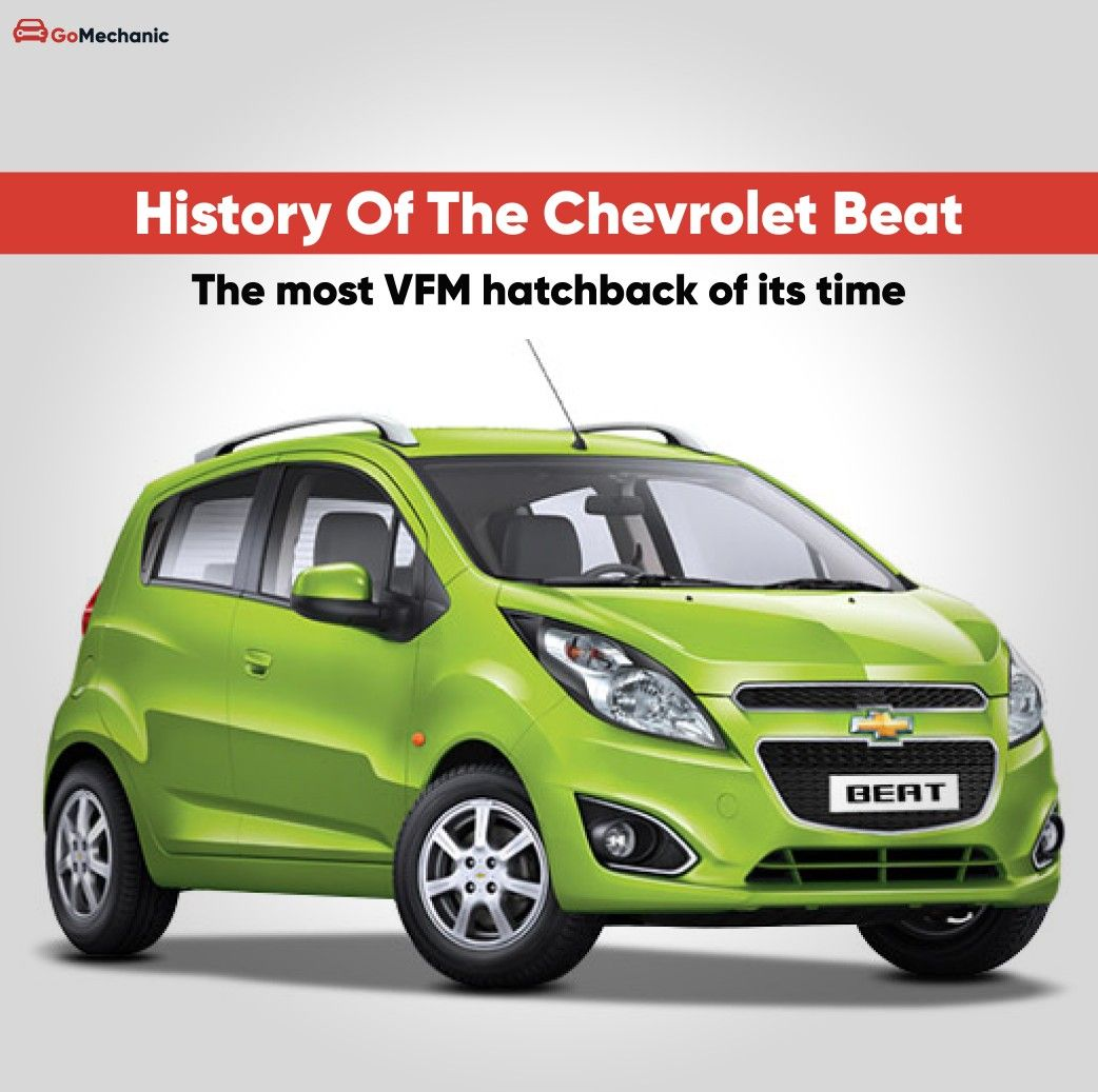 Chevrolet Beat History The Most Vfm Hatchback Of Its Time In