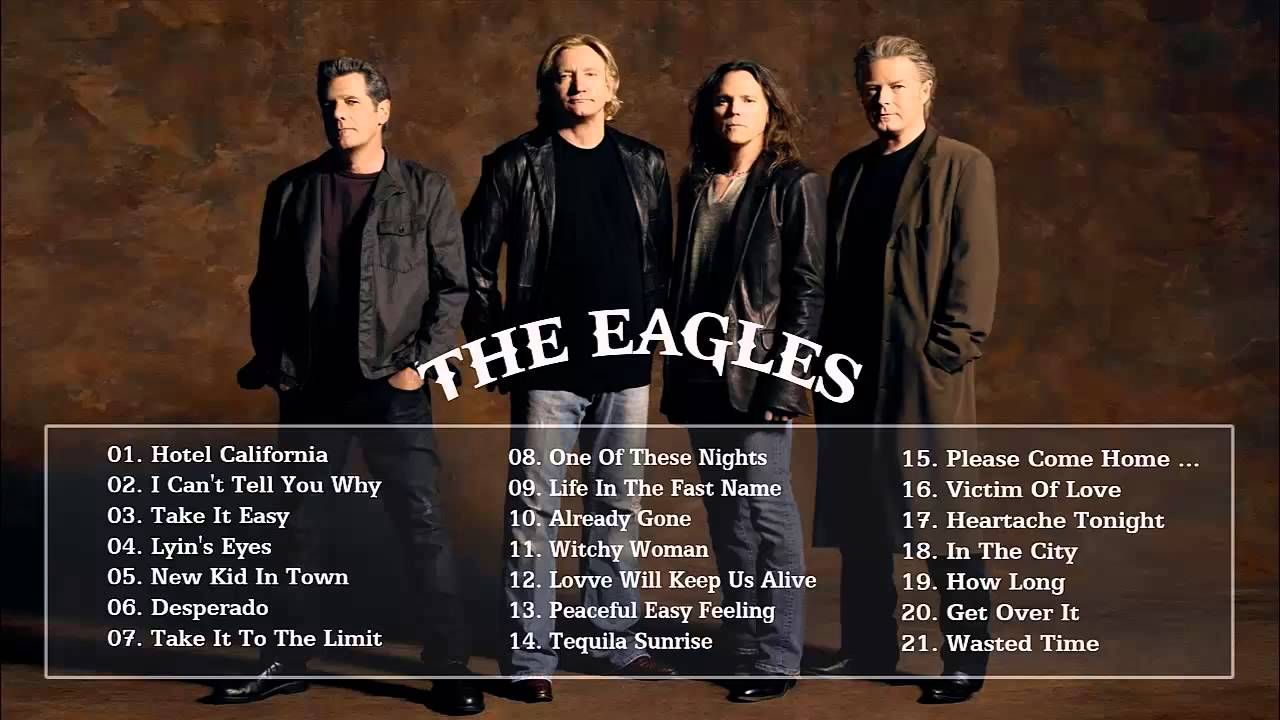 Eagles Eagles Greatest Hits L Best Songs Of Eagles Hd Hq Best Songs Songs Song Playlist