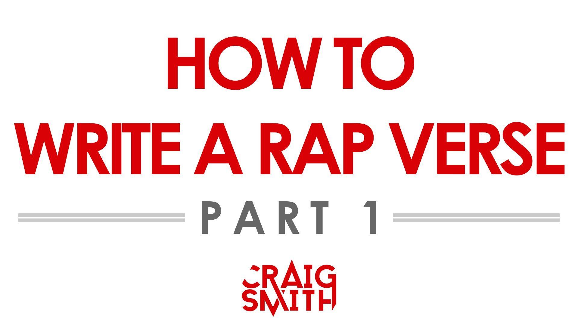 How To Write A Rap Verse (Pt 1) Rap verses, Writing, Rap