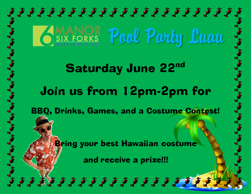 Pool Party Luau @ Manor Six Forks!!!