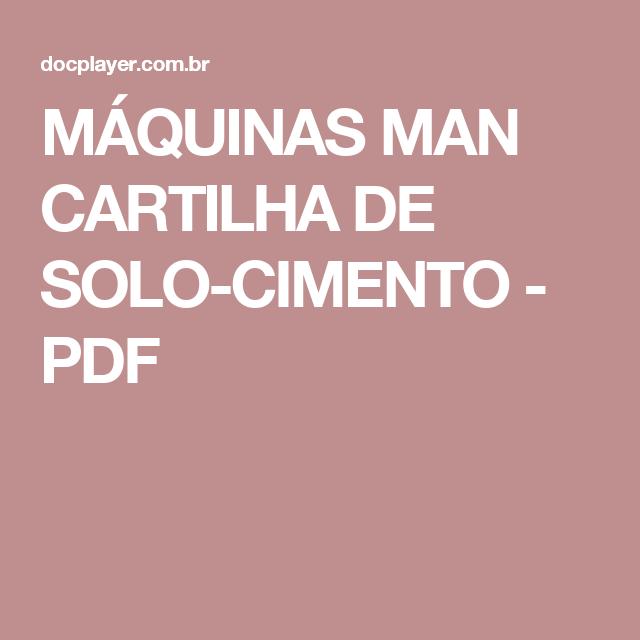 MÁQUINAS MAN CARTILHA DE SOLO-CIMENTO - PDF