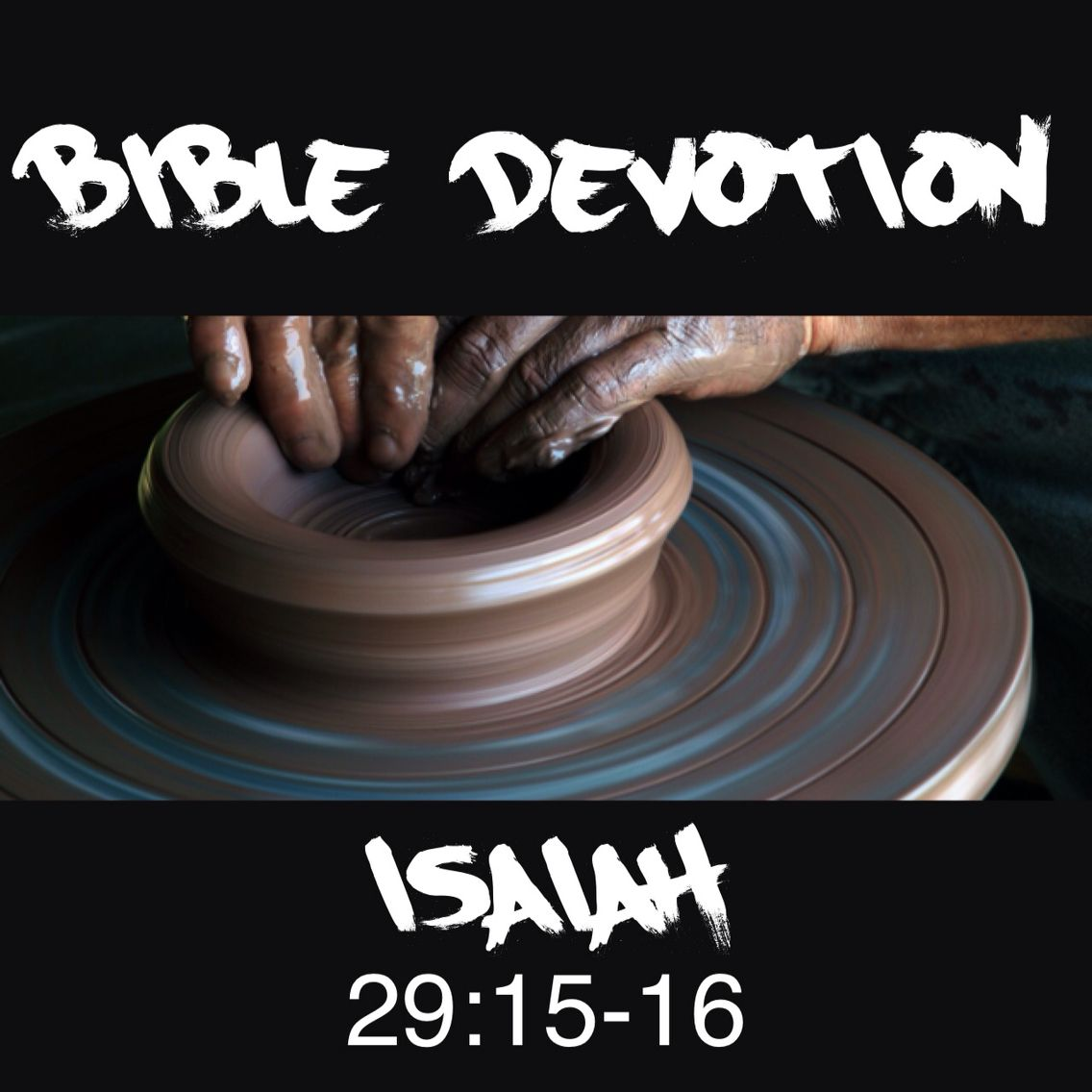 Image result for Isaiah 29:15-16