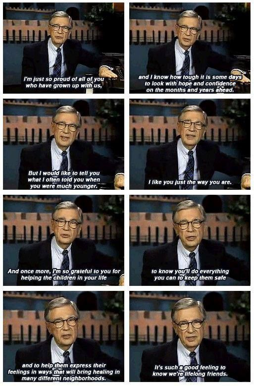 Thanks From Mr Rogers Mr Rogers Quote Mr Rogers Told You So