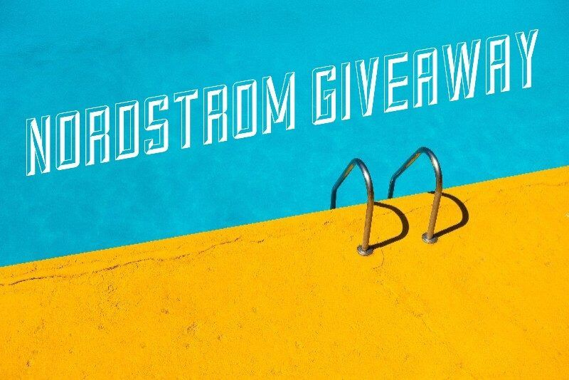 Enter To Win The 100 Nordstrom Gift Card Giveaway Ends 9 4