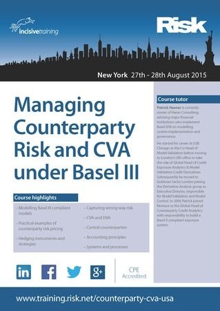 """""""Managing Counterparty Risk and CVA under Basel III"""" on August 27, 2015 - August 28, 2015 at 8:30 am - 5:30 pm. This practical course covers all key aspects of counterparty risk, especially in relation to CVA (credit value adjustment), basic models and methodologies for the quantification of counterparty risk. Artists / Speakers: Patrick Haener. Category: Classes / Courses. Booking: http://atnd.it/29672-0 Price: Standard: USD 2999"""