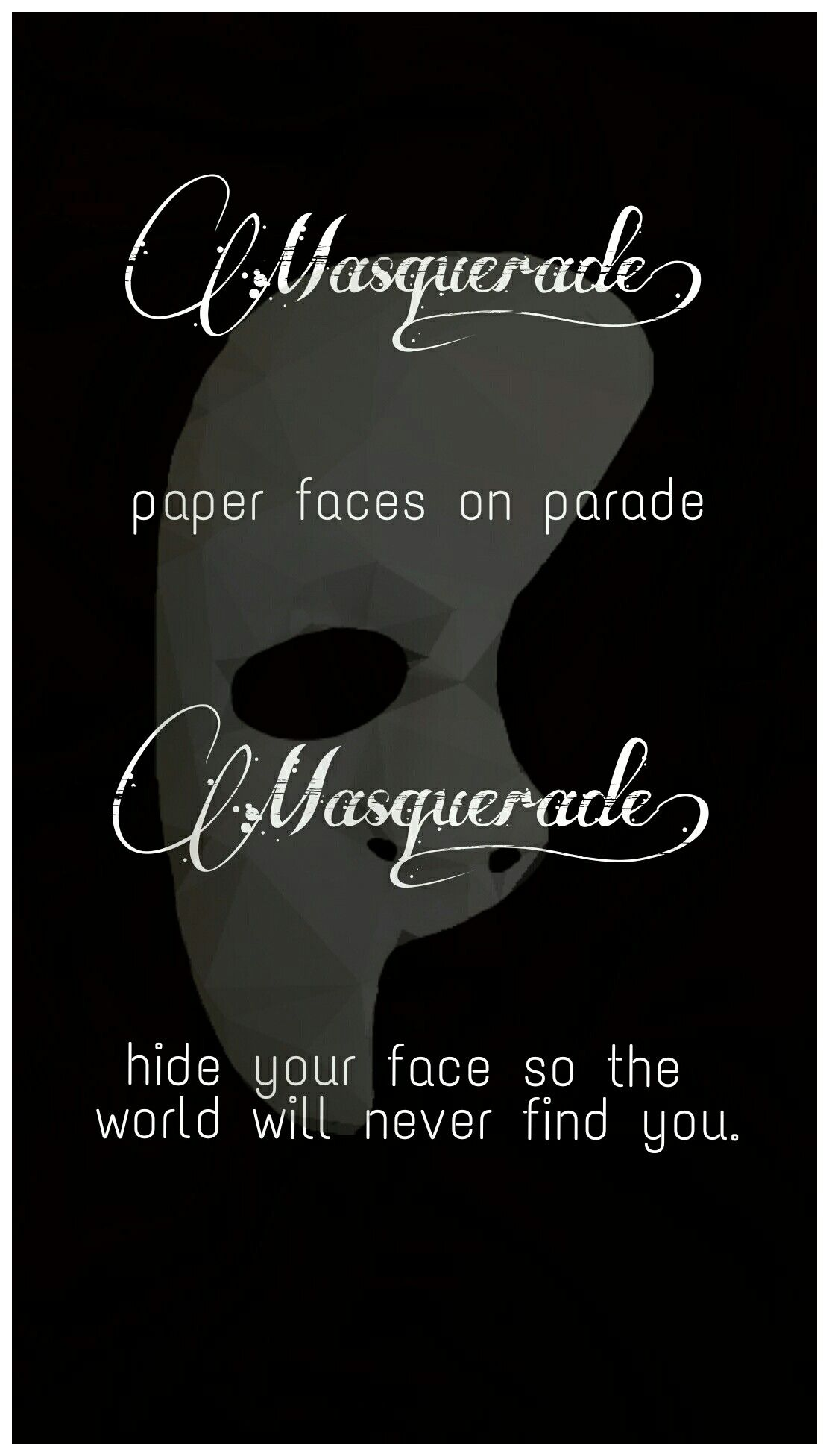 Opera Quotes New Phantom Of The Opera Masqueradeeven If The Mask Isn't The Same As