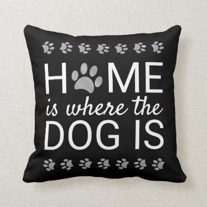 Home Is Where The Dog Is Silver Foil Paw Prints Throw Pillow