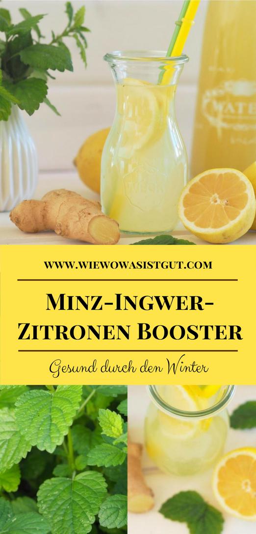 Gesund durch den Winter: Minz-Ingwer-Zitronen Wasser - wiewowasistgut.com
