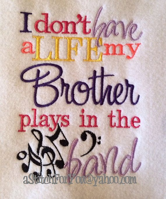 I don't have a Life my Brother Sister plays in by astitchforyou, $3.75