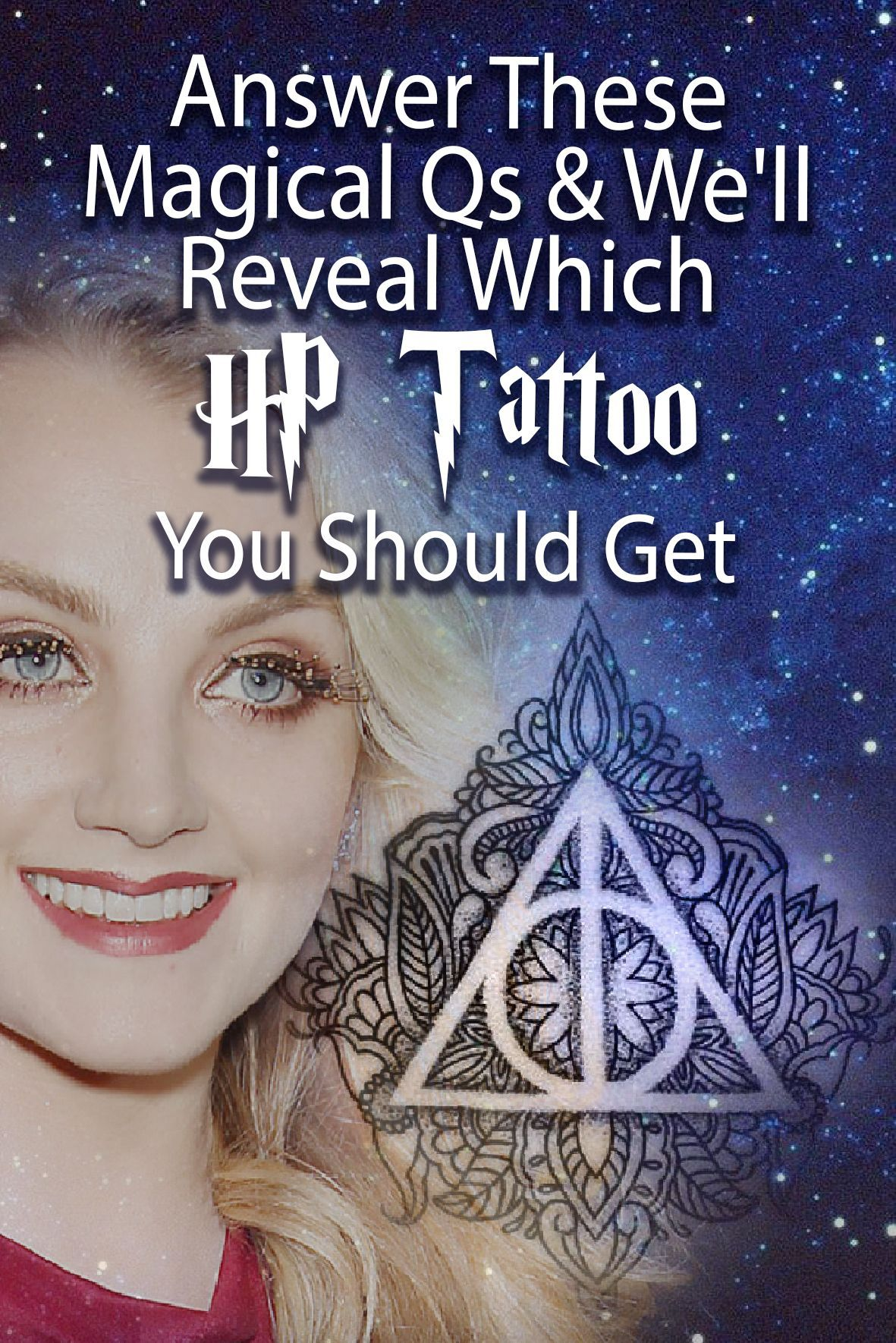 Harry Potter Tattoo Take This Hp Quiz And We Ll Tell You Which Hp Tattoo Is The One For You Harry Potter Person Personlichkeitsquiz Personlichkeitstest Quiz