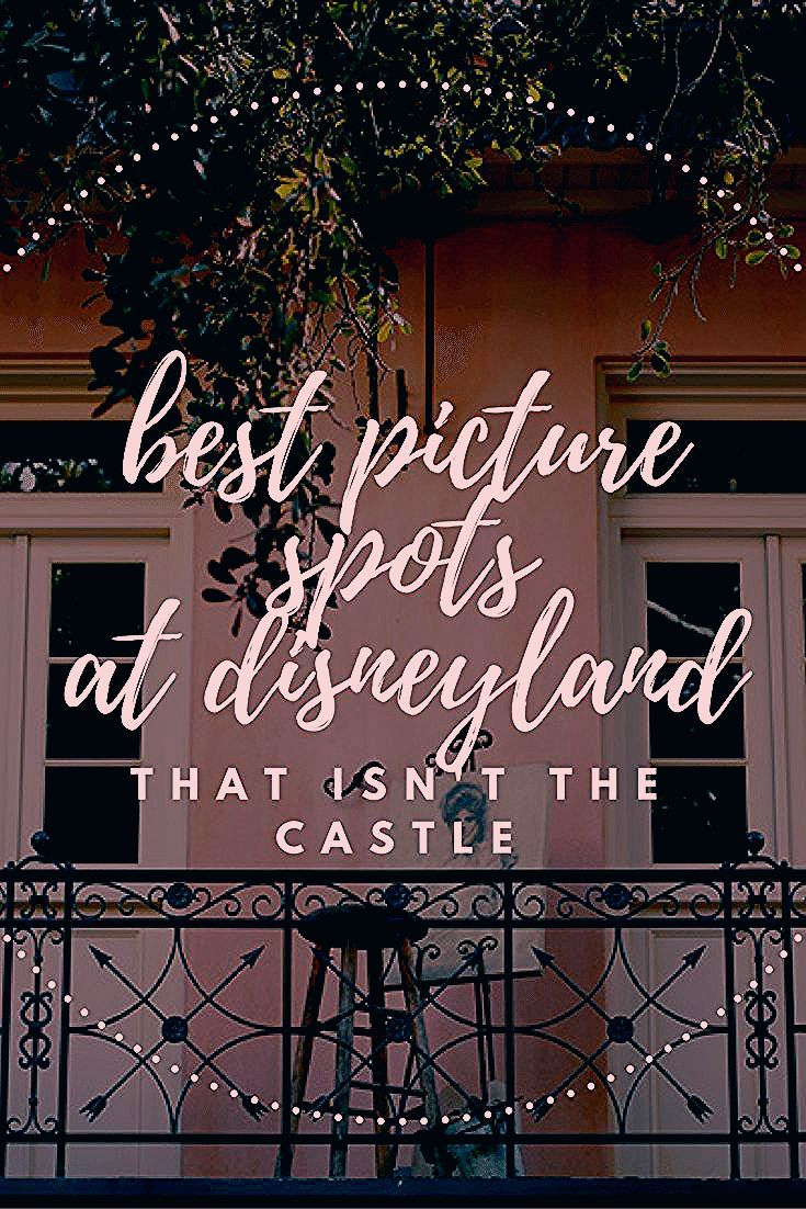 Photo of Best Places for Pictures at Disneyland