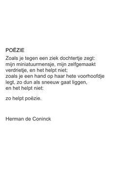 Poëzie Herman De Coninck Mooie Woorden Woorden En Citaten