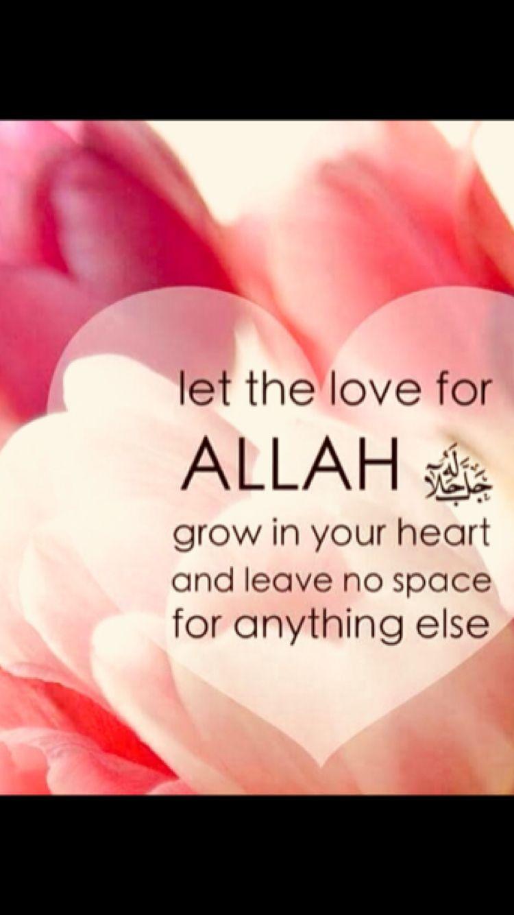 Love Allah Islamic Quotes Muslim Quotes Inspirational Quotes