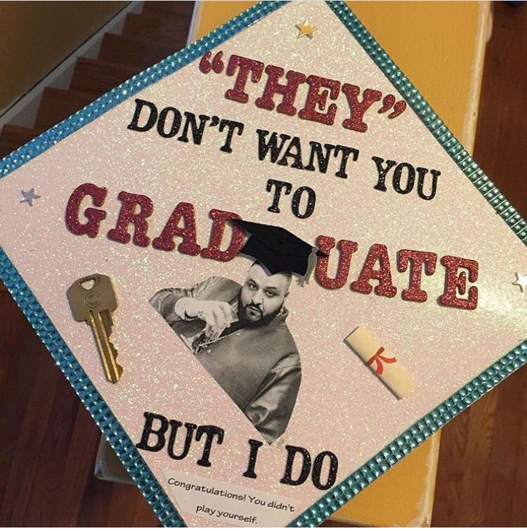 Quot They Don T Want You To Graduate But I Do Quot Dj Khaled