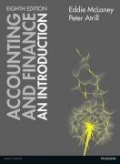 Accounting and finance : an introduction / Eddie McLaney and Peter Atrill. 8th ed., 2016