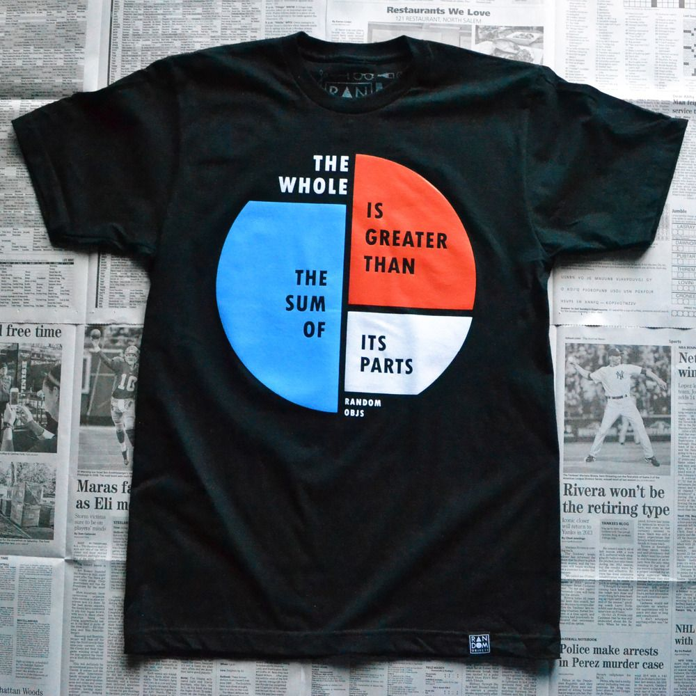 The Whole Tee 24 00 The Whole Is Greater Than The Sum Of Its