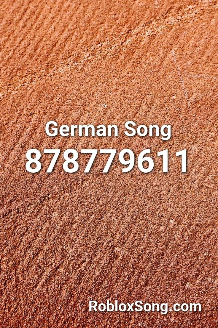 German Song Roblox Id Roblox Music Codes In 2020 German Songs