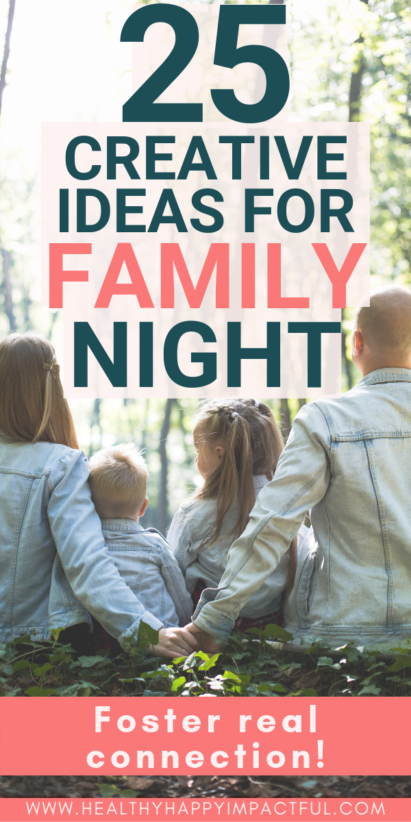 Photo of 25 Creative Ideas For Family Night To Foster Real Connection