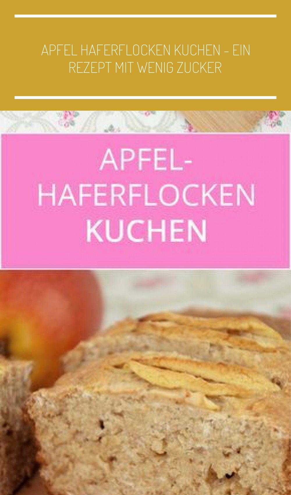 Ein leckeres Rezept für einen Apfel Haferflocken Kuchen fast ohne Zucker! Gewissermaßen ein Rezept f...