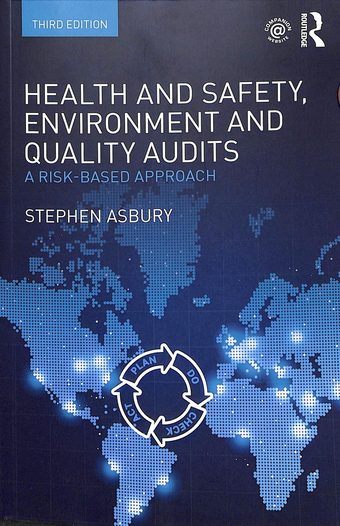Health and Safety, Environment and Quality Audits A Risk