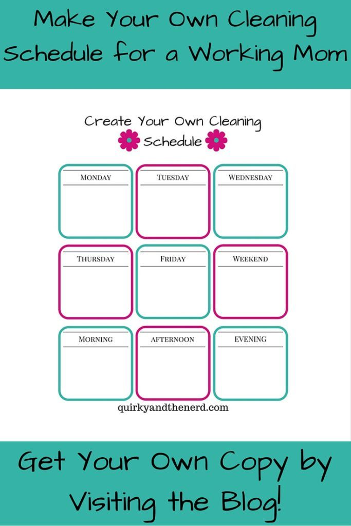 make your own cleaning schedule for the working mom pinterest
