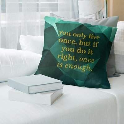 East Urban Home Faux Gemstone You Only Live Once Quote Pillow East Urban Home  East Urban Home Faux Gemstone You Only Live Once Quote Pillow East Urban Home