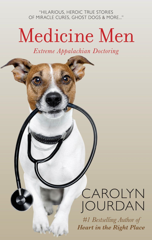 Medicine Men: Extreme Appalachian Doctoring  by Carolyn Jourdan ($2.99)