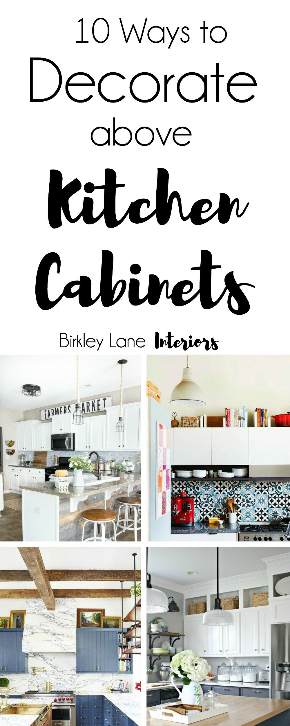 Discover 10 New Ways to Decorate Above Your Kitchen Cabinets - Above kitchen cabinets, Decorating above kitchen cabinets, Top kitchen cabinets, Kitchen cabinets decor, Diy kitchen decor, Cabinet decor - Click here for 10 amazing ideas to decorate above kitchen cabinets! No more awkward space and you'll love the way your kitchen looks afterwards!