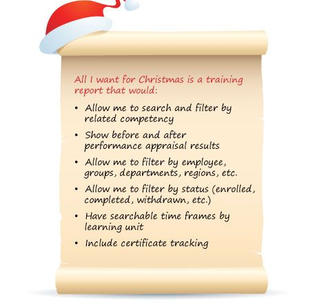 On my wish list this year -- a training report that demonstrates - training report