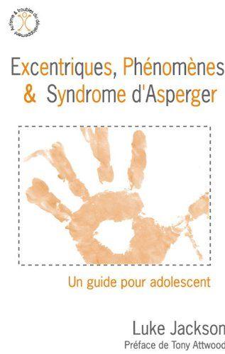 Telecharger Livre Excentriques Phenomenes Et Syndrome D