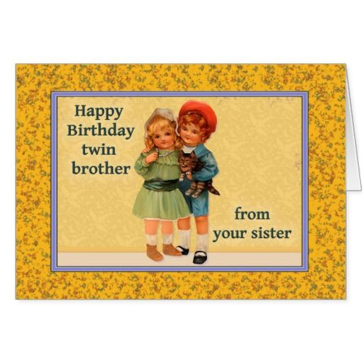 Happy Birthday To Twin Brother From Twin Sister Card Birthday