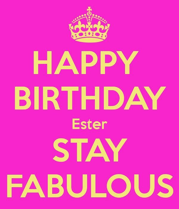 9e273e7352ba3a7fe3f2977b4d30717b happy birthday ester stay fabulous poster lonneke cyber