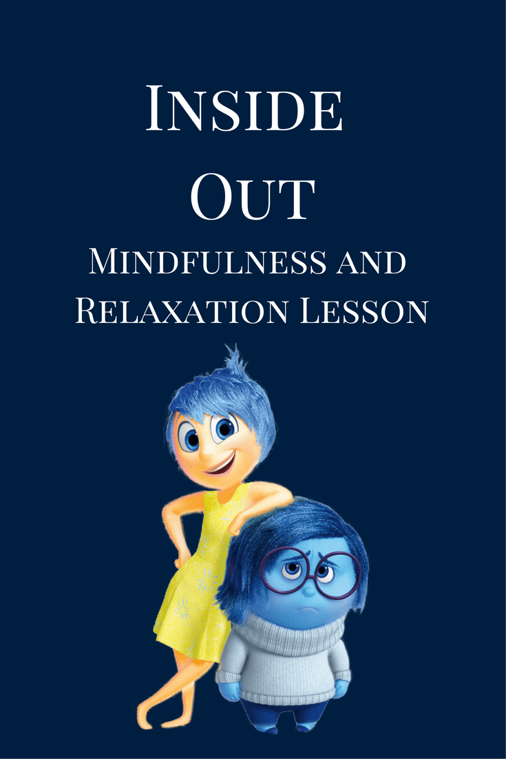 FREE Inside Out mindfulness and relaxation lesson plan