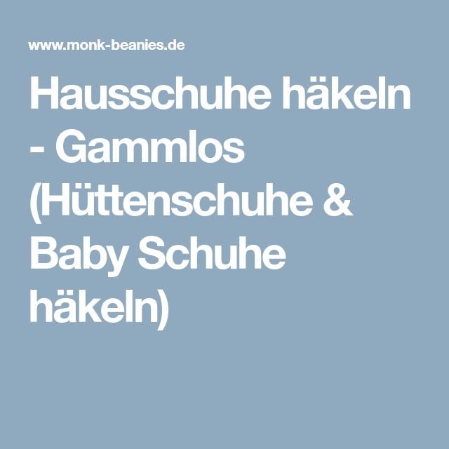 Hausschuhe Häkeln Gammlos Hüttenschuhe Baby Schuhe Häkeln