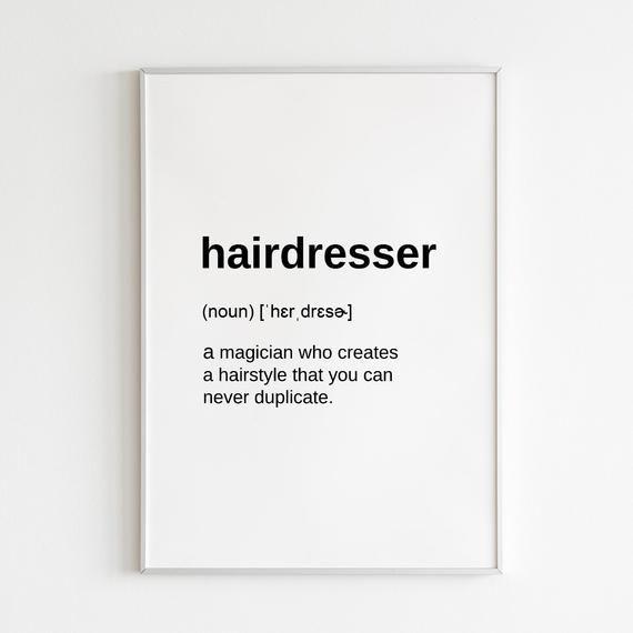 Definition Prints Hairdresser Gifts for Hair Salon, Digital Download Hairdresser Sign Hair Salon Wall Art, Hairdresser Quotes Barber Gifts