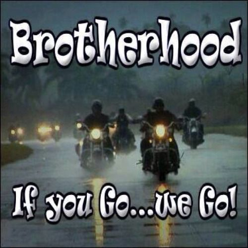 Brotherhood Quotes Biker Brotherhood Quotes Love  Quotes Of All Time  Pinterest .