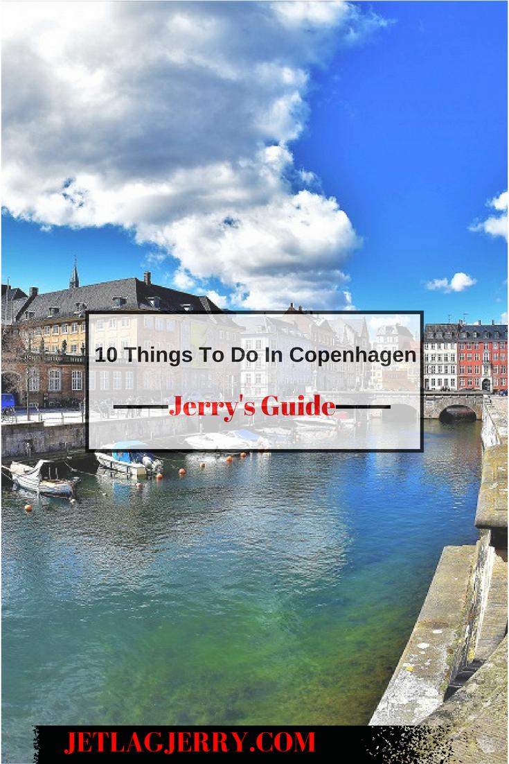 Jerrys Guide Things To Do In Copenhagen Denmark - 10 things to see and do in copenhagen