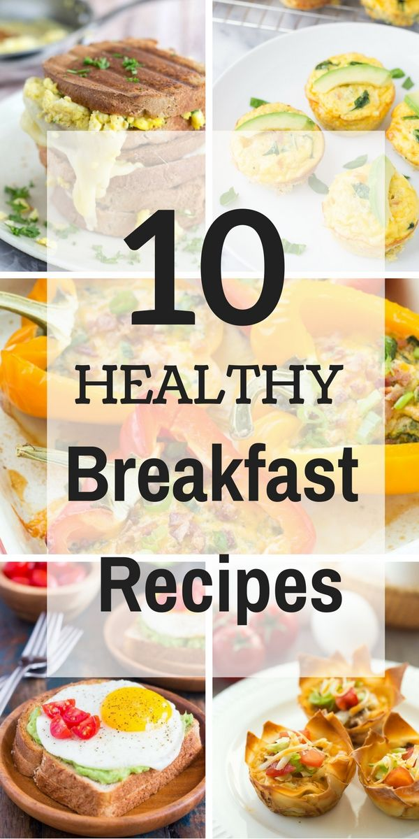 """10 Healthy Breakfast Recipes 