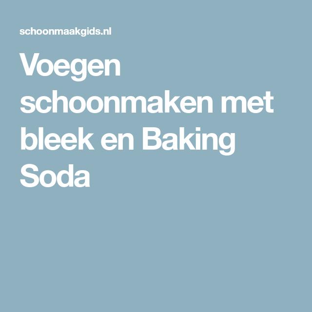 Voegen schoonmaken met bleek en Baking Soda - Badkamer schoonmaken ...