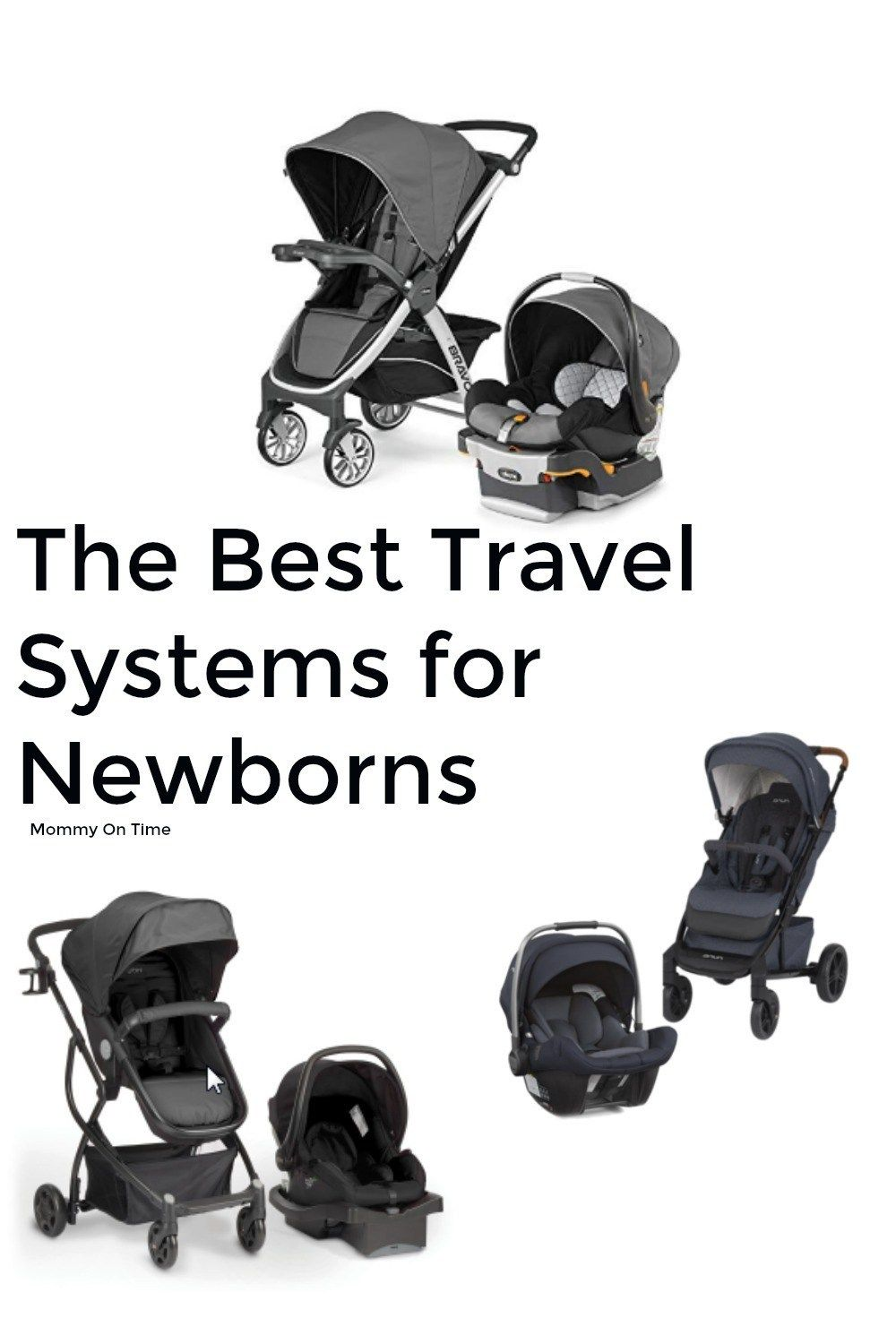 6 Best Travel Systems for Your Newborn 2020 Travel