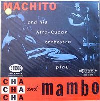 Machito and his Afro-Cubans; Cha Cha Cha and Mambo, Seeco Gold Series SCLP 9075