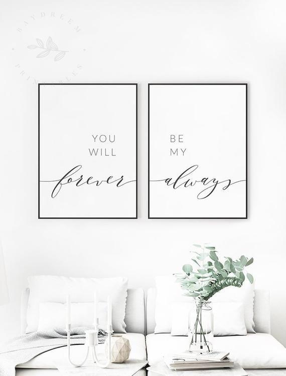 Sie wird für immer sein mein immer Druck, über dem Bett Zitate, Sie wird immer meine immer Satz von 2 Drucke, Schlafzimmer-Wand-Kunst, über die Bett-Zitate images