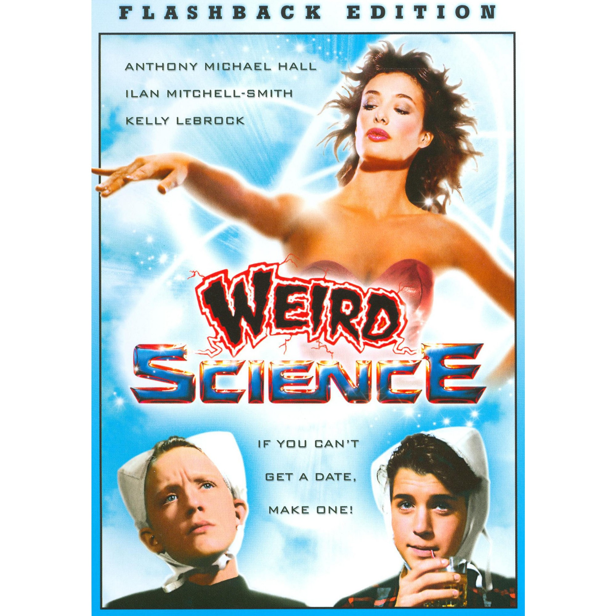 Weird Science [Flashback Edition] Weird science, Kelly