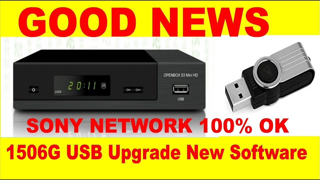 GOOD NEWS 1506G NEW SOFTWARE SONY OK BY USB | star look in 2019