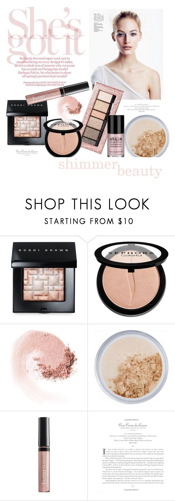 """#shimmerbeauty"" by hellodollface ❤ liked on Polyvore featuring beauty, Bobbi Brown Cosmetics, Physicians Formula, Sephora Collection, NARS Cosmetics, New CID Cosmetics, Butter London, Stila and shimmerbeauty"