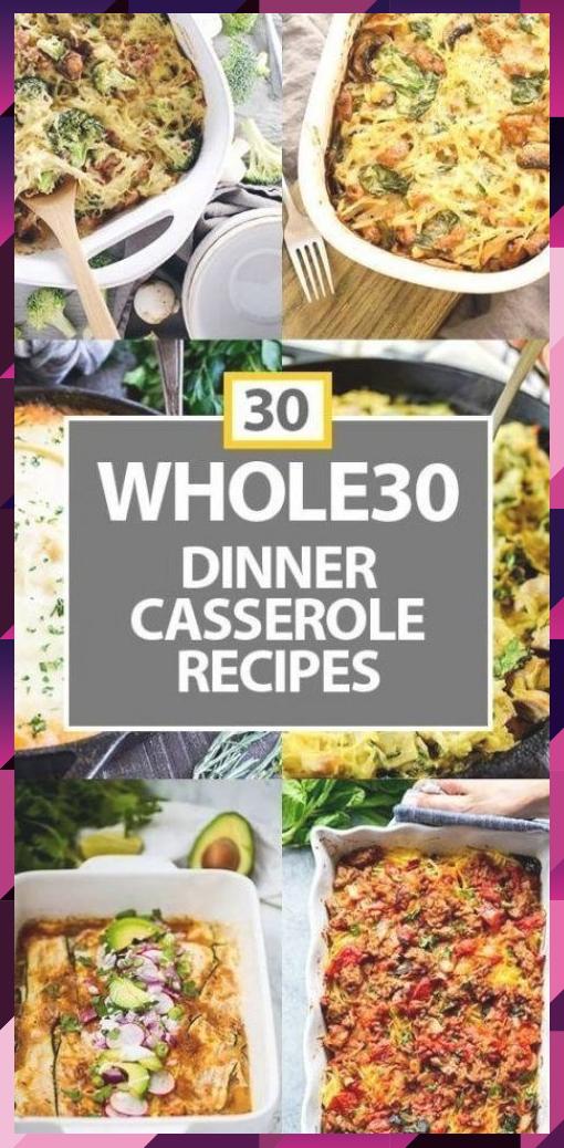 30 Healthy Casseroles (Whole30 Casseroles) - # Casseroles #Casseroles #healthy #Who ... - #DinnerRecipesChicken