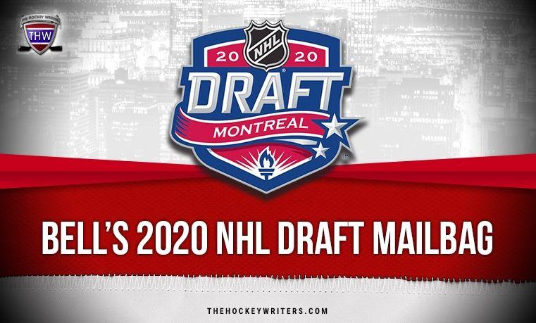 Bell S 2020 Nhl Draft Mailbag Lafreniere Lapierre Amirov More Https Thehockeywriters Com Bells 2020 Nhl Draft Mailbag Laf In 2020 Nhl Hockey World Draft Lottery